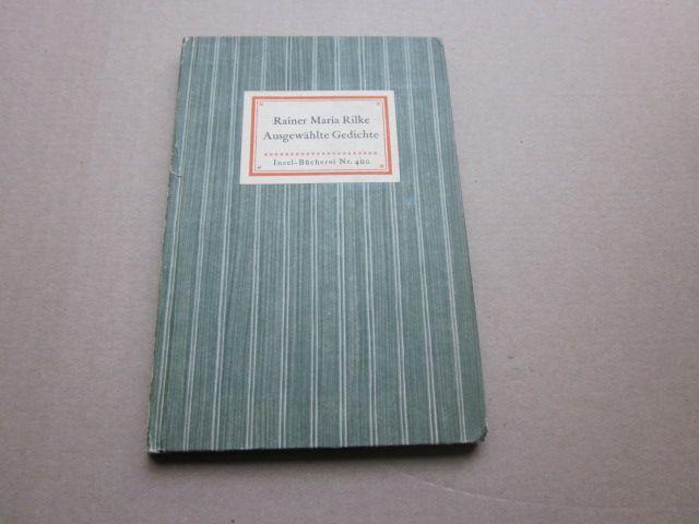 Ausgewählte Gedichte. Insel-Bücherei Nr. 400: Rilke, Rainer Maria