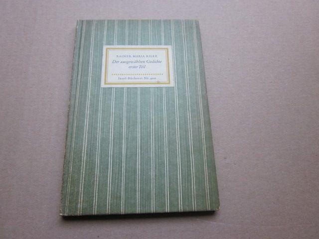 Der ausgewählten Gedichte erster Teil. Insel-Bücherei Nr.: Rilke, Rainer Maria
