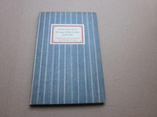Der ausgewählten Gedichte anderer Teil. Insel-Bücherei Nr.: Rilke, Rainer Maria