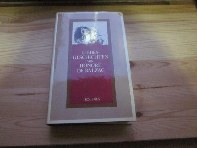 Liebesgeschichten von Honore de Balzac: Balzac, Honore de