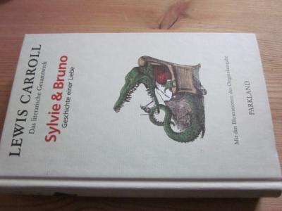 Sylvie & Bruno. Die Geschichte einer Liebe: Carroll, Lewis