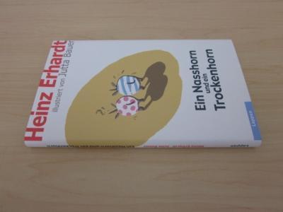 Ein Nasshorn und ein Trockenhorn: Erhardt, Heinz