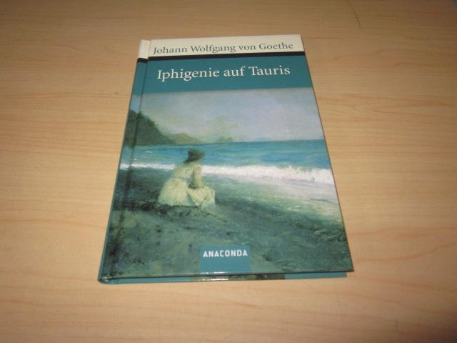 Iphigenie auf Tauris: Goethe, Johann Wolfgang