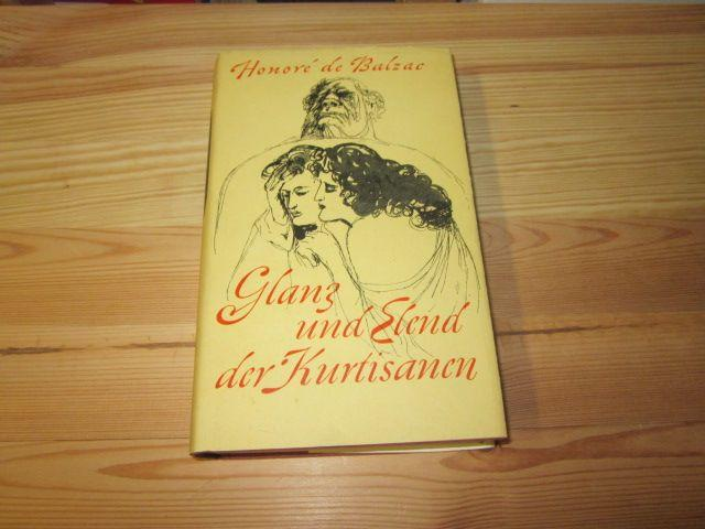 Glanz und Elend der Kurtisanen: Balzac, Honore de