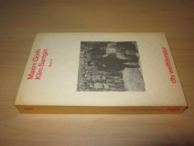 Klim Samgin. Vierzig Jahre. Buch 3: Gorki, Maxim