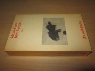 Klim Samgin. Vierzig Jahre. Buch 4. Mit: Gorki, Maxim