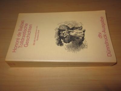 Tolldrastische Geschichten: Balzac, Honore de