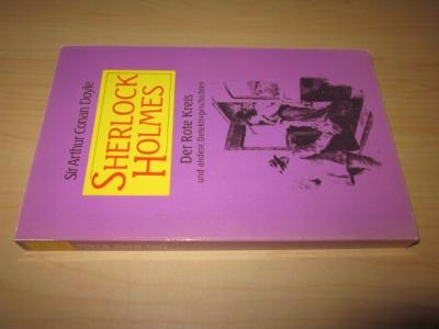 Sherlock Holmes. Der rote Kreis und andere: Doyle, Arthur Conan