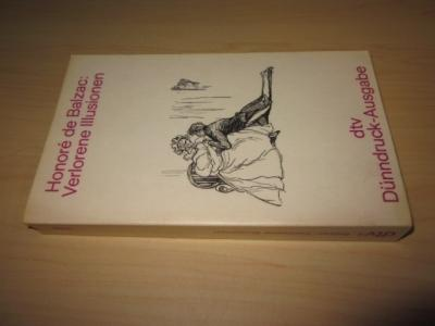 Verlorene Illusionen: Balzac, Honore de