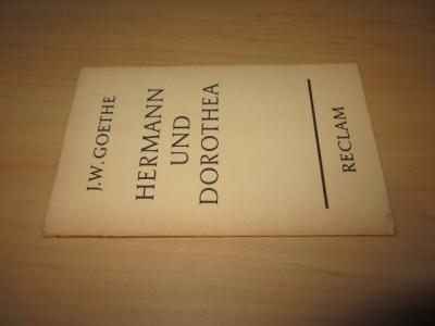 Hermann und Dorothea. In neun Gesängen: Goethe, Johann Wolfgang