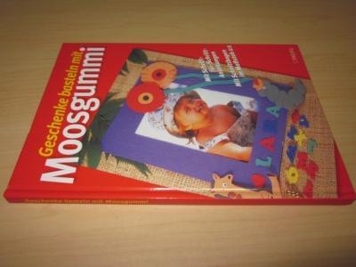 Geschenke basteln mit Moosgummi: o. A.