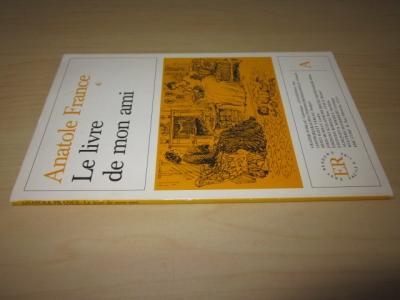 Le livre de mon ami: France, Anatole