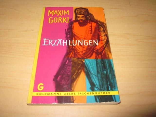 Erzählungen: Gorki, Maxim