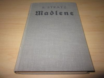 Madlene. Roman aus dem großen Bauernkrieg von: Stratz, Rudolph