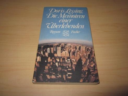 Die Memoiren einer Überlebenden. Roman: Lessing, Doris