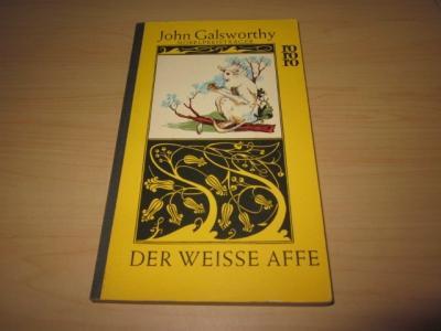 "Der weisse Affe. Erster Band der ""Modernen: Galsworthy, John"