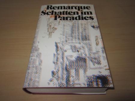 Schatten im Paradies. Roman: Remarque, Erich Maria