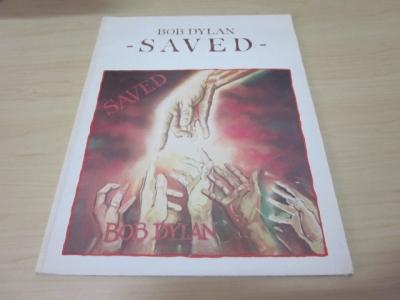 Saved: Dylan, Bob