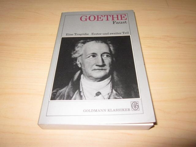 Faust. Eine Tragödie. Erster und zweiter Teil: Goethe, Johann Wolfgang