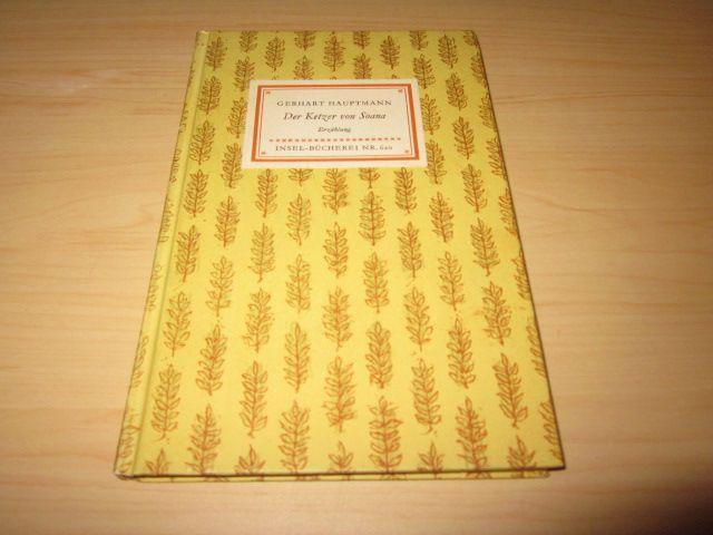 Der Ketzer von Soana. Insel-Bücherei Nr. 620: Hauptmann, Gerhart