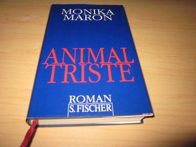 Animal triste. Roman: Maron, Monika