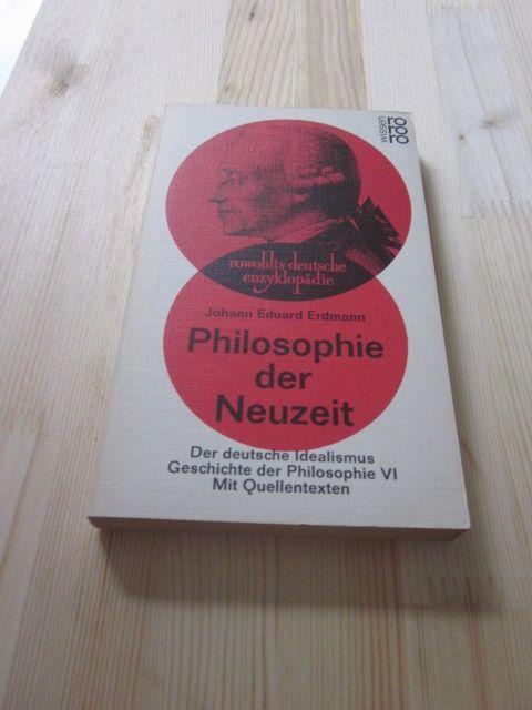 Philosophie der Neuzeit. Der deutsche Idealismus. Geschichte: Erdmann, Johann Eduard