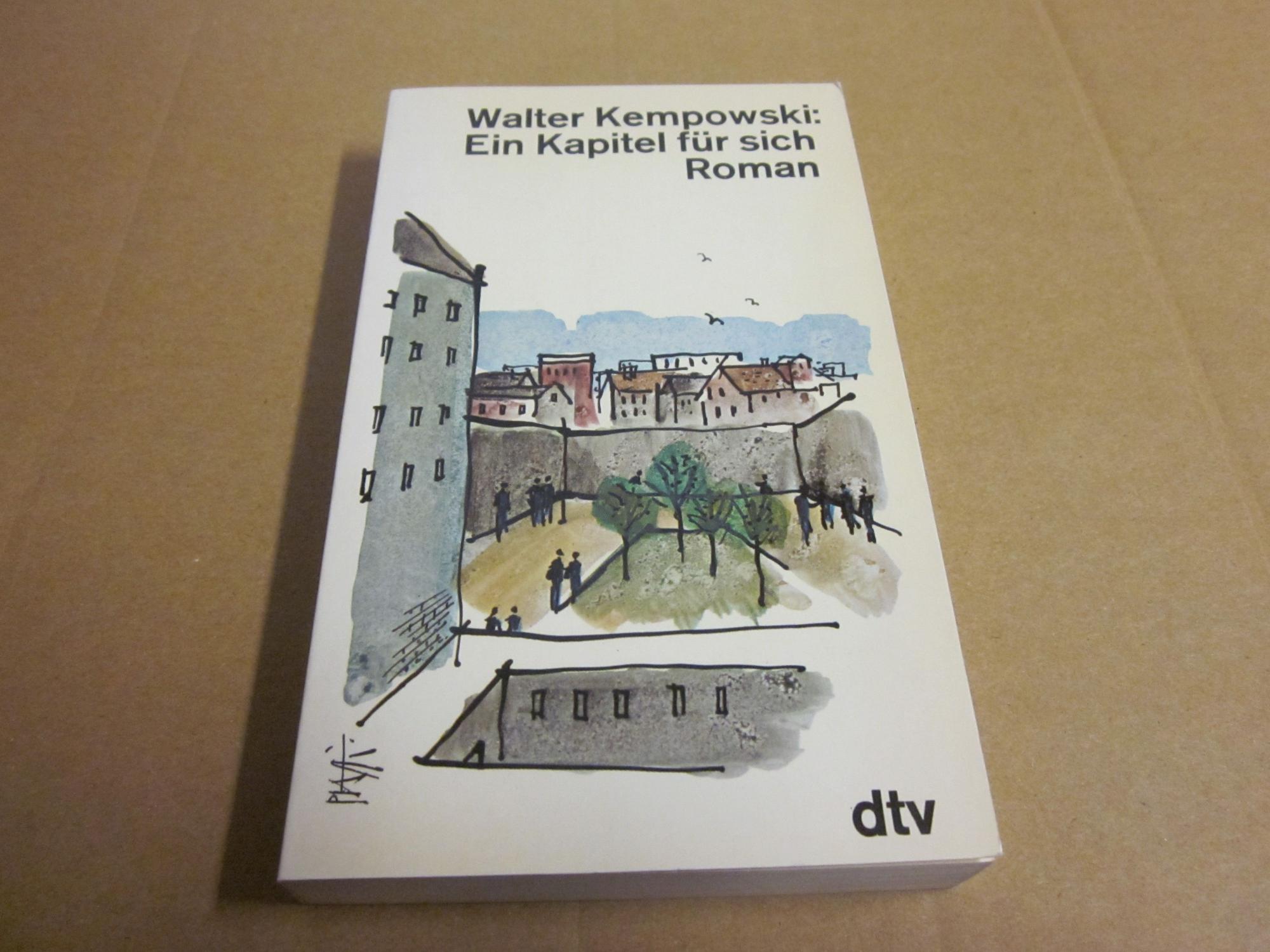 Ein Kapitel für sich. Roman: Kempowski, Walter