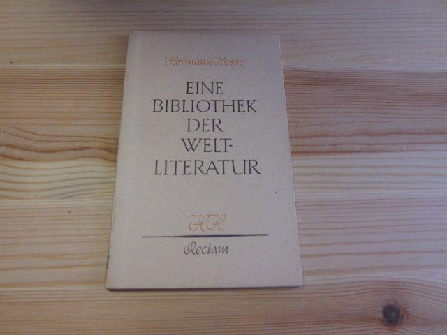 Eine Bibliothek der Weltliteratur: Hesse, Hermann