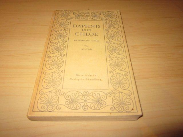Daphnis und Chloe. Ein antiker Hirtenroman: Longus