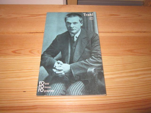 Georg Trakl in Selbstzeugnissen und Bilddokumenten - Basil, Otto