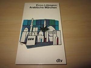 Arabische Märchen: Littmann, Enno