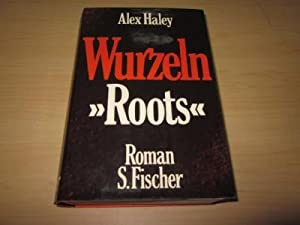 Wurzeln - Roots. Roman: Haley, Alex