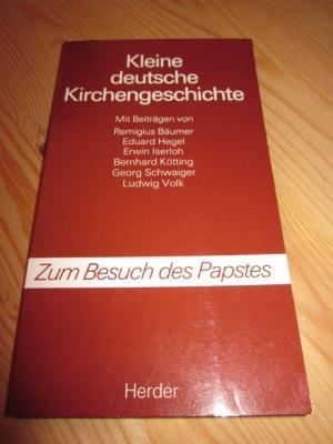 Kleine deutsche Kirchengeschichte.: Kötting, Bernhard (Hrsg.)