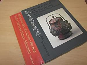 Masterworks of Chinese Bronze in the National: National Palace Museum