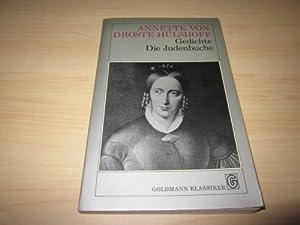 Gedichte/Die Judenbuche. Eine Auswahl aus dem Gesamtwerk: Droste-Hülshoff, Annette von