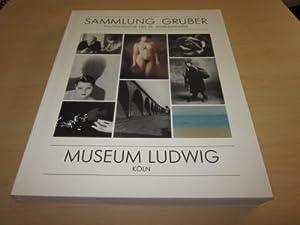 Sammlung Gruber. Photographie des 20. Jahrhunderts: Museum Ludwig (Hg.)