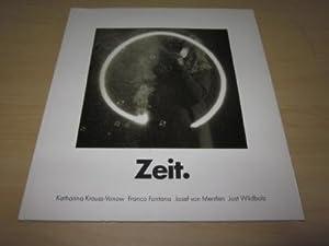 Zeit. Katharina Krauss-Vonow/Franco Fontana/Josef von Mentlen/Jost Wildbolz: o. A.