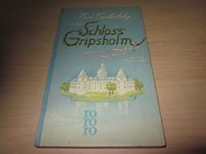 Schloss Gripsholm. Roman: Tucholsky, Kurt
