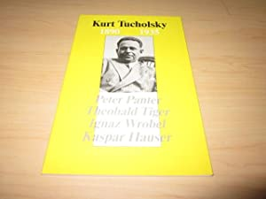 Kurt Tucholsky 1890 - 1935. Aspects of: Hierholzer, Michael