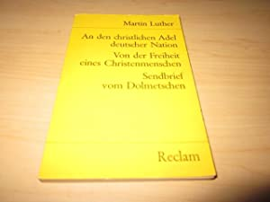 An den christlichen Adel deutscher Nation/Von der: Luther, Martin