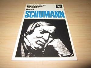 Robert Schumann. Einführung in die konzertanten Klavierwerke: Range, Hans-Peter