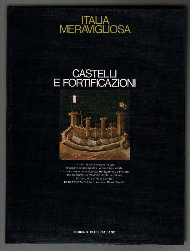 Castelli e fortificazioni / introd. di Italo: Calvino, Italo und
