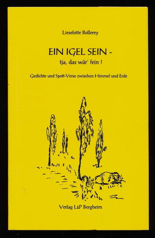 Ein Igel Sein Tja Das Wär Fein Gedichte