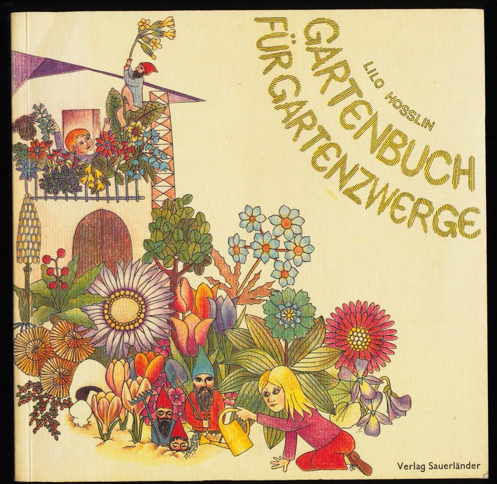 Gartenbuch Für Gartenzwerge.: Hosslin, Lilo:
