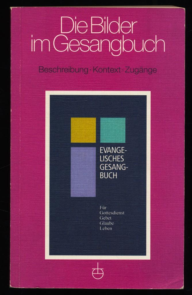 evangelisches gesangbuch fur bayern und thuringen normalausgabe mit harmoniebezeichnungen