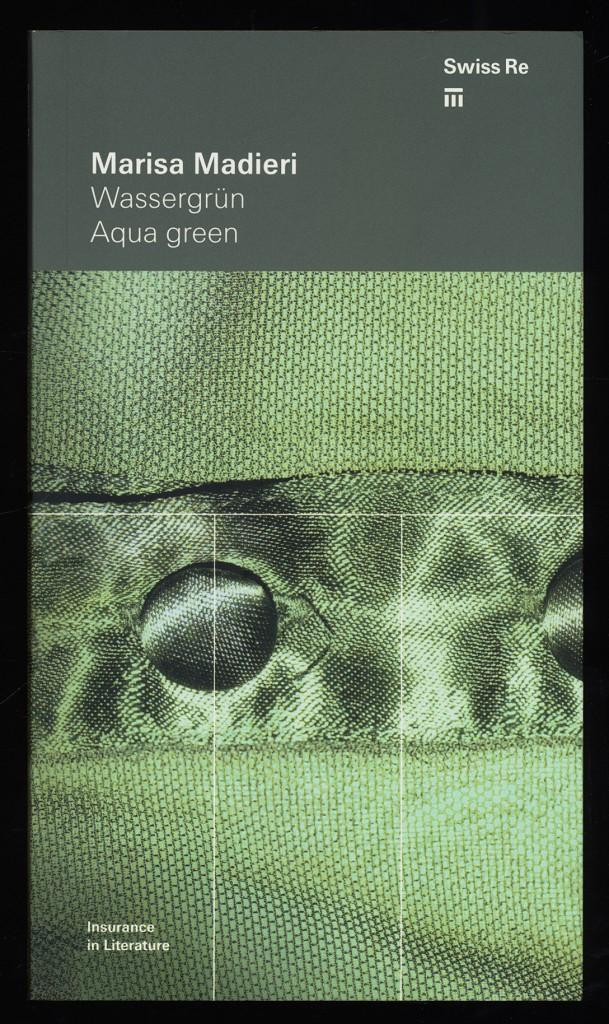 Wassergrün : Eine Kindheit in Istrien. Aqua green - A Childhood in Istria. - Madieri, Marisa und Ragni Maria Gschwend