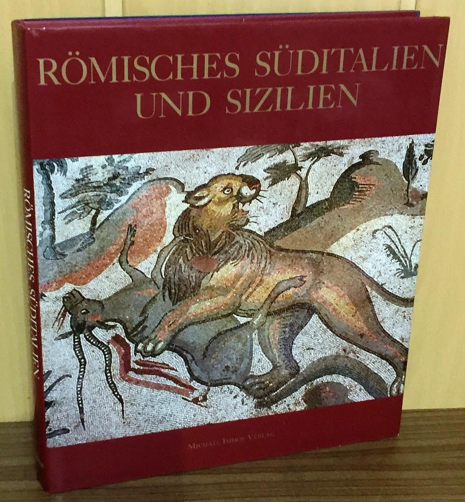 Römisches Süditalien und Sizilien : Kunst und: Coarelli, Filippo (Herausgeber):