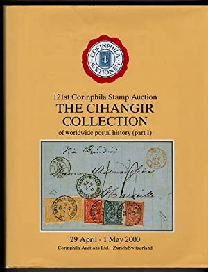 The Cihangir Collection of worldwide postal history (part I) 121st Corinphila Stamp Auction.