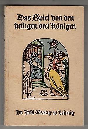 Das Spiel von den Heiligen Drei Königen.: Timmermans, Felix und Eduard Veterman: