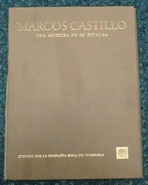 Marcos Castillo : una muestra de su pintura.: Castillo, Marcos, Juan Calzadilla und Compania Shell ...